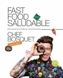 chef bosquet fast food saludable